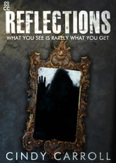Reflections ebook by Cindy Carroll