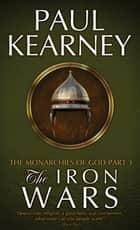 The Iron Wars ebook by Paul Kearney