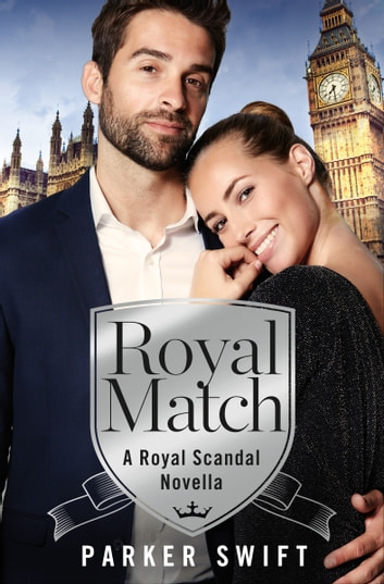 Royal Match - A Novella ebook by Parker Swift