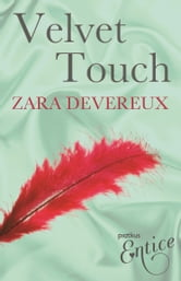 Velvet Touch ebook by Zara Devereux