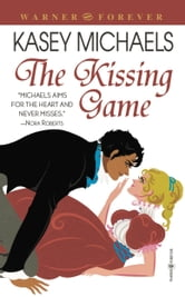 The Kissing Game ebook by Kasey Michaels
