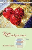 Keep and Give Away - Poems ebook by Susan Meyers, Terrance Hayes