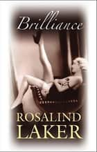 Brilliance eBook by Rosalind Laker