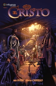 El Cristo Tomo 4 ebook by Ben Avery, Sergio Cariello