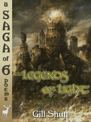 The Legends of Light ebook by Gill Shutt