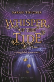 Whisper of the Tide ebook by Sarah Tolcser