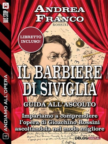 Il barbiere di Siviglia ebook by Andrea Franco