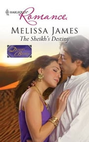 The Sheikh's Destiny ebook by Melissa James