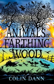 The Animals of Farthing Wood ebook by Colin Dann
