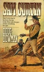 Sam Curtin ebook by Doug Bowman