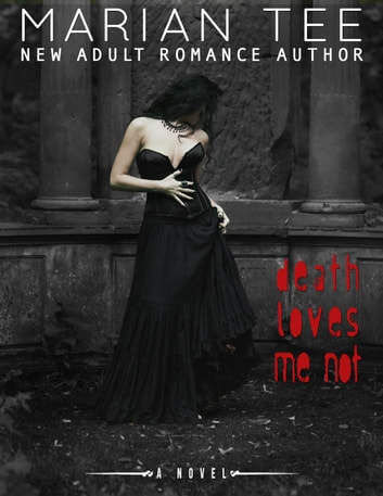 Death Loves Me Not ebook by Marian Tee