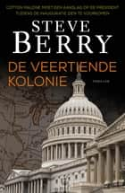 De veertiende kolonie ebook by Steve Berry
