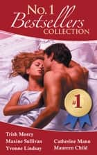 The #1 Bestsellers Collection 2011 - 5 Book Box Set ebook by Trish Morey, Maxine Sullivan, Yvonne Lindsay,...