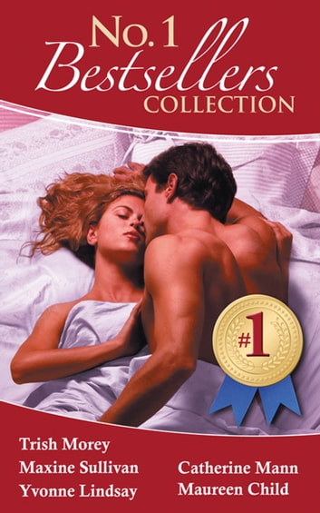 The #1 Bestsellers Collection 2011 - 5 Book Box Set 電子書籍 by Trish Morey,Maxine Sullivan,Yvonne Lindsay,Catherine Mann,Maureen Child