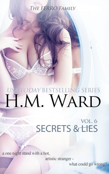 SECRETS & LIES 6 (The Ferro Family) ebook by H.M. Ward