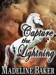 Capture the Lightning