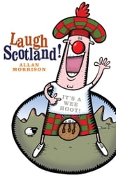 Laugh Scotland! ebook by Allan Morrison
