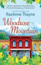 Woodrose Mountain eBook by Raeanne Thayne