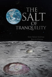 The Salt Of Tranquility ebook by Gery Sidney Cottam; Beth A. Cottam