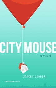 City Mouse ebook by Stacey Lender