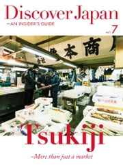Discover Japan - AN INSIDER'S GUIDE vol.7 【英文版】 ebook by Discover Japan編輯部