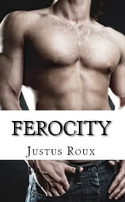 Ferocity ebook by Justus Roux