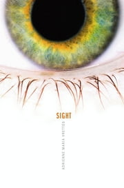 Sight ebook by Adrienne Maria Vrettos