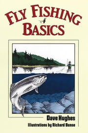 Fly Fishing Basics ebook by Dave Hughes