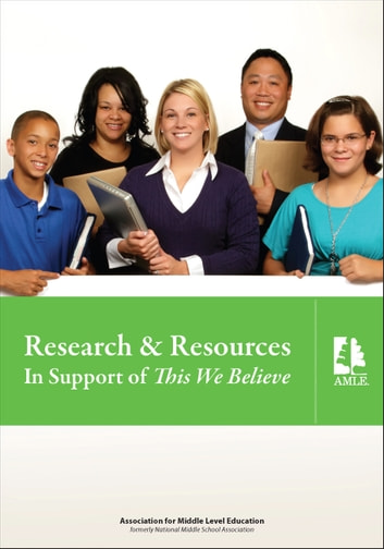 Research & Resources in Support of This We Believe ebook by Association for Middle Level Education