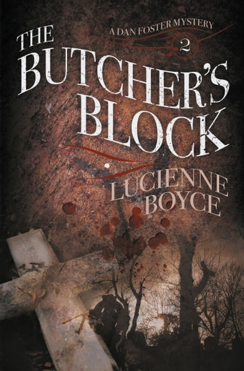 The Butcher's Block ebook by Lucienne Boyce