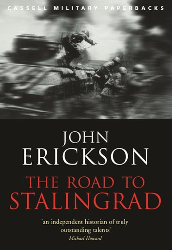 The Road To Stalingrad ebook by Prof John Erickson