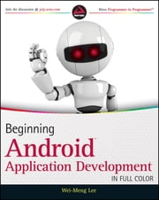 Beginning Android Application Development ebook by Wei-Meng Lee