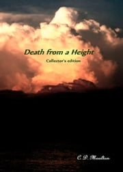 Death from a Height Collector's Edition ebook by CD Moulton