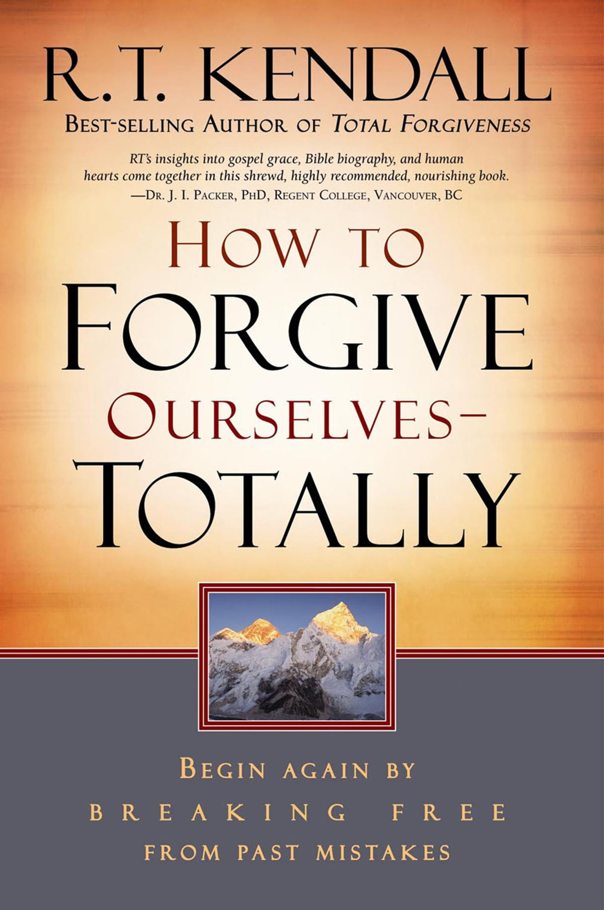 How To Forgive Ourselves Totally ebook by R T  Kendall - Rakuten Kobo
