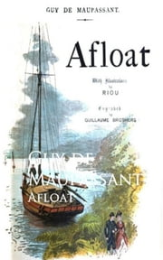 Afloat 電子書 by Guy de Maupassant