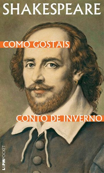 Como Gostais seguido de Conto de Inverno ebook by William Shakespeare,Beatriz Viégas-Faria