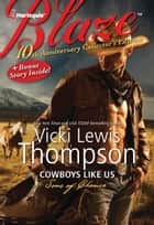 Cowboys Like Us: Cowboys Like Us\Notorious ebook by Vicki Lewis Thompson