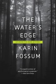 The Water's Edge ebook by Karin Fossum,Charlotte Barslund,Jane Kirby