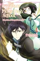 The Irregular at Magic High School, Vol. 4 (light novel) - Nine School Competition Arc, Part II ebook by Kana Ishida, Tsutomu Sato