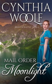 Mail Order Moonlight ebooks by Cynthia Woolf