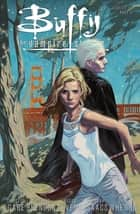 Buffy the Vampire Slayer, Staffel 10, Band 3 - Gefährliche Liebe eBook by Christos Gage, Joss Whedon, Rebekah Isaacs