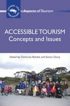 Accessible Tourism ebook by Prof. Dimitrios Buhalis,Dr. Simon Darcy