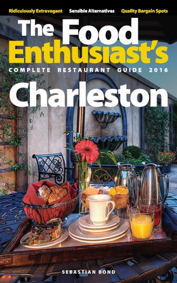 Charleston: 2016 ebook by Sebastian Bond