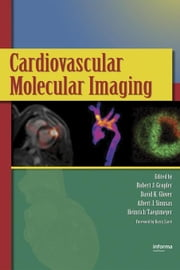 Cardiovascular Molecular Imaging ebook by Gropler, Robert J.