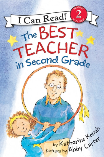 The Best Teacher in Second Grade ebook by Katharine Kenah