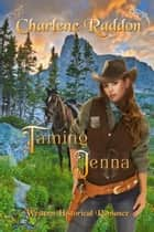 Taming Jenna ebook by Charlene Raddon