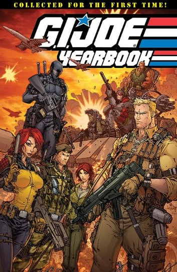 G.I. Joe: Classics - Yearbook ebook by Hama, Larry; Trimpe, Herb; Salmons, Tony; Wagner, Ron; Zeck, Mike; Janke, Dennis