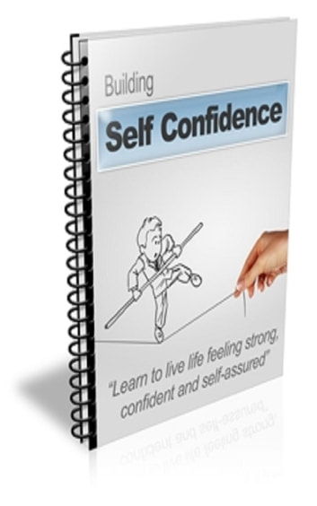 Building Self Confidence ebook by Jimmy  Cai
