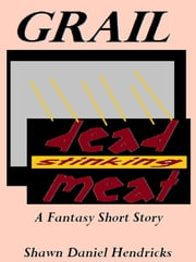 Grail ebook by Shawn Hendricks