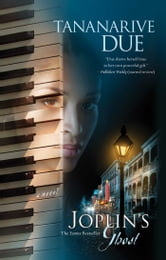 Joplin's Ghost - A Novel ebook by Tananarive Due